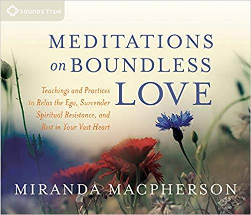 Meditations on Boundless Love
