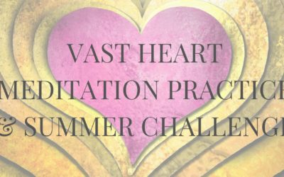 Vast Heart Meditation Practice