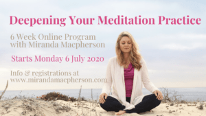 Deepening your Meditation Practice